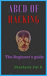 Get to Know the Basics of Hacking with this Book. Free in Return for a Review!
