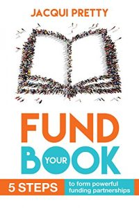 Guide to getting funding for your book!