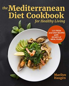 The Mediterranean Diet Cookbook for Healthy Living